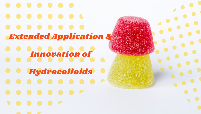 Extended Application-&-Innovation-of-Hydrocolloids