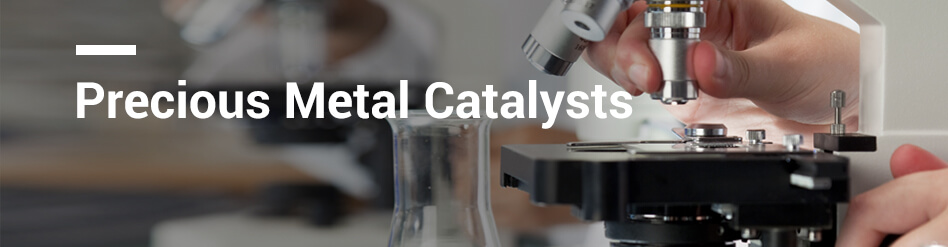 Precious Metal Catalysts