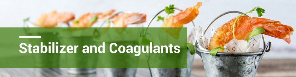 Food Stabilizers and Coagulants