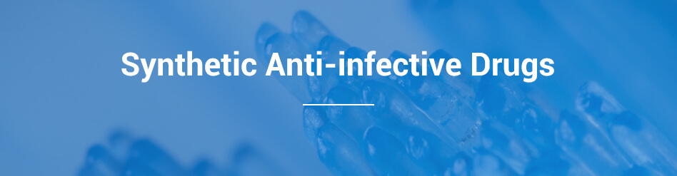 Synthetic Anti-infective Drugs